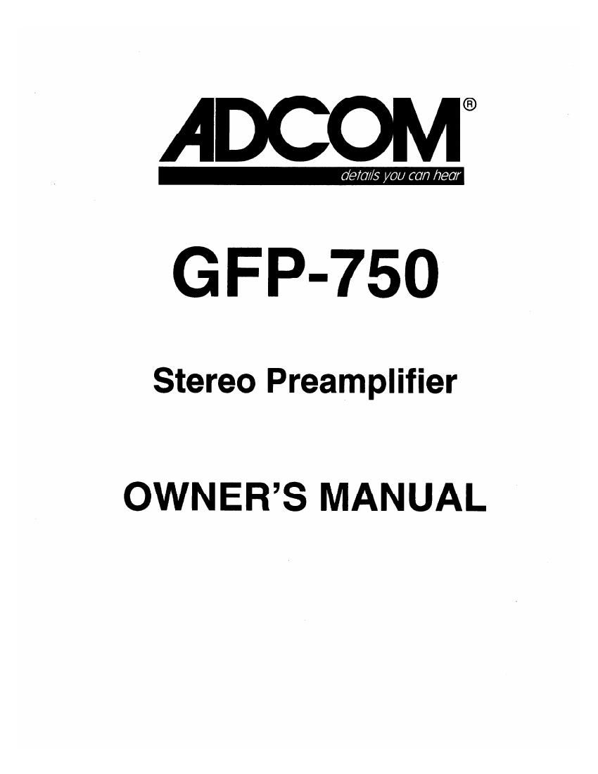 Adcom GFP 750 Owners Manual