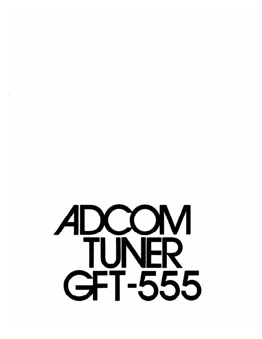 Adcom GFT 555 Owners Manual