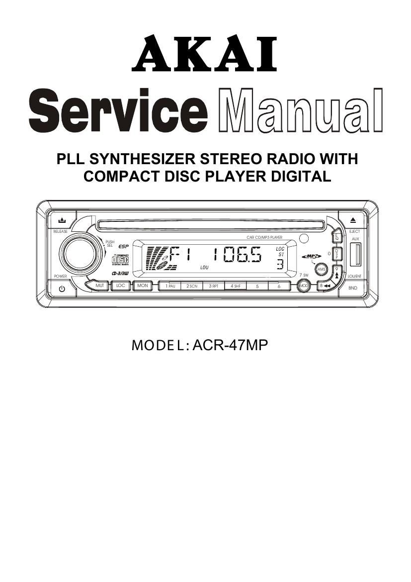 Akai ACR 47 MP Service Manual