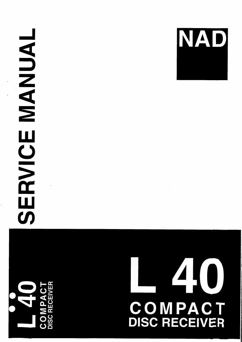 nad l 40 service manual rh audioservicemanuals com nad l40 service manual